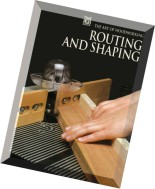 The Art of Woodworking - Routing And Shaping