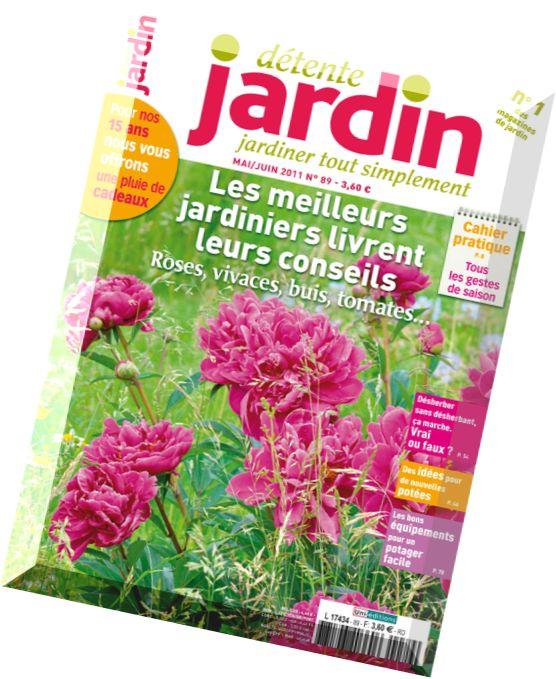 Download detente jardin n 89 mai juin 2011 pdf magazine for Calendrier lunaire jardin mai 2015