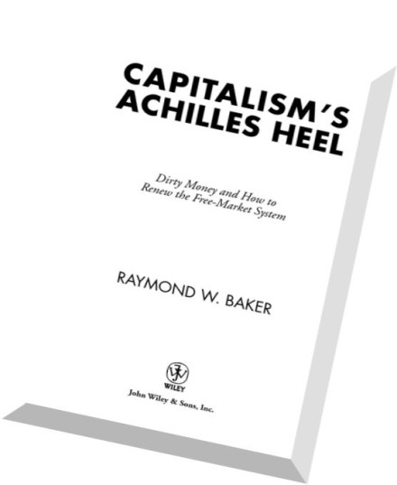 capitalism achilies heel Ffirsqxd 7/1/05 12:40 pm page ii concerted actions to reduce opportunities for generating and hiding dirty money capitalism's achilles heel reveals the unacceptable.