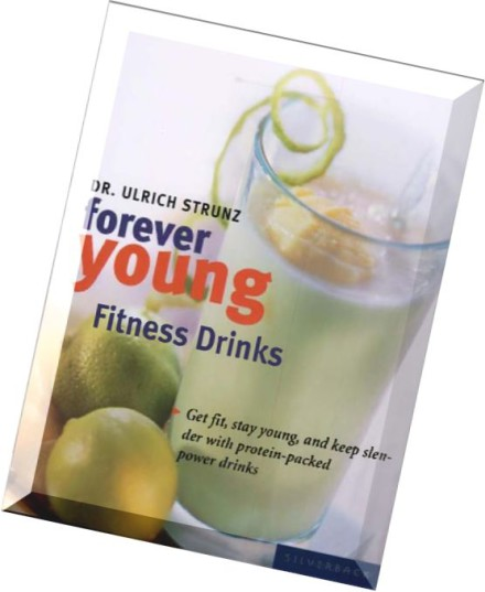 Download Ulrich Strunz, Forever Young Fitness Drinks Get
