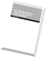 The Trauma Manual Trauma and Acute Care Surgery, 4th edition