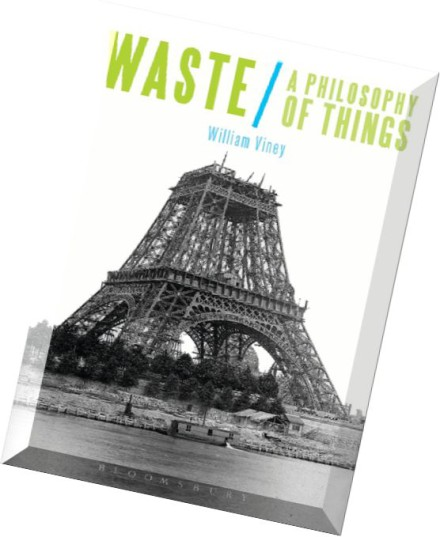 Download waste a philosophy of things pdf magazine for Waste to best things
