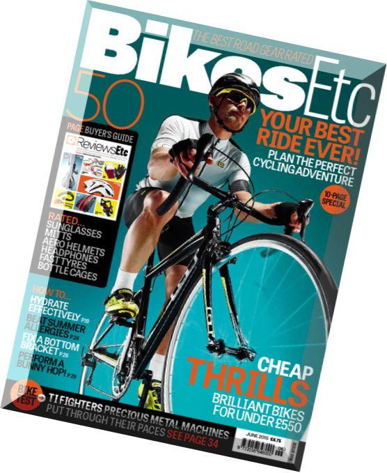 Bikes Etc Magazine Bikes Etc Magazine June