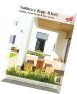 Architects Datafile (ADF) - Healthcare design & build Supplement - April 2015