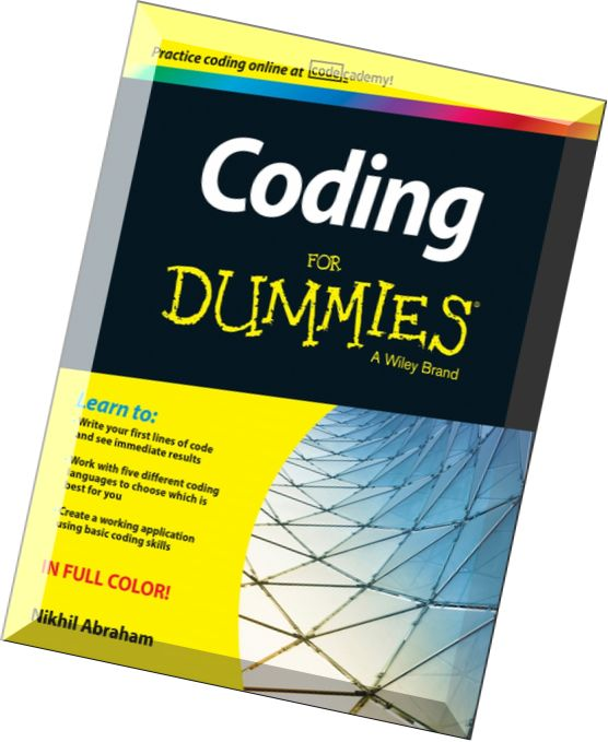 Reading writing arithmetic and lately coding for dummies