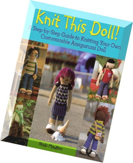 Amigurumi Magazine Download : Download knit this doll a step by guide to knitting