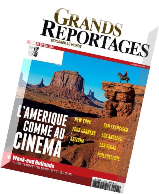 download grands reportages n 407 juin 2015 pdf magazine. Black Bedroom Furniture Sets. Home Design Ideas