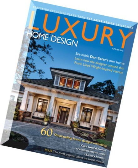 Download luxury home design issue hwl 26 summer 2015 for Luxury home design magazine