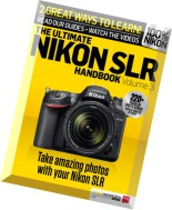 The Ultimate Nikon SLR Handbook Volume 3