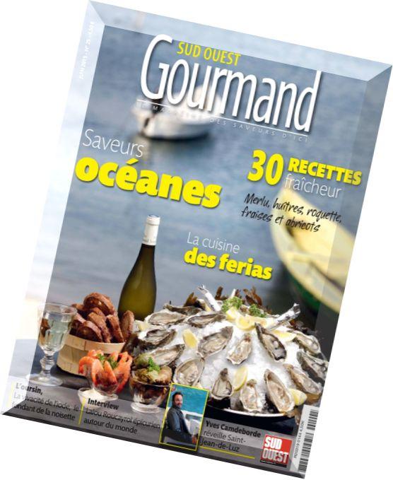 Download sud ouest gourmand juin 2015 pdf magazine - Editions sud ouest cuisine ...