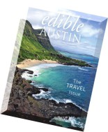 Edible Austin - Travel Special July-August 2015