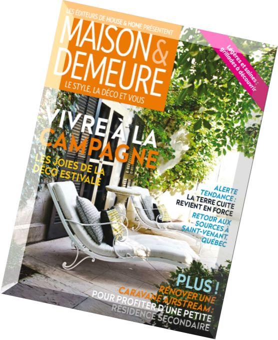 Download maison demeure juillet aout 2015 pdf magazine - Maison demeure magazine ...