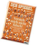 Spiegel Wissen 03-2015 - Versteh mich nicht falsch!