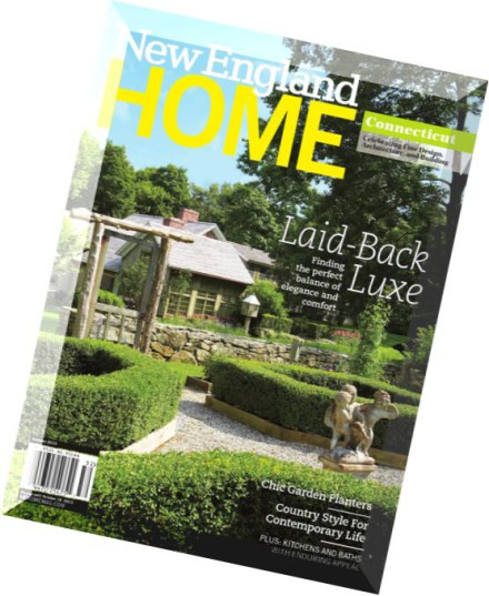 Http Pdfmagaz In 02092502 New England Home Magazine Connecticut Summer 2015