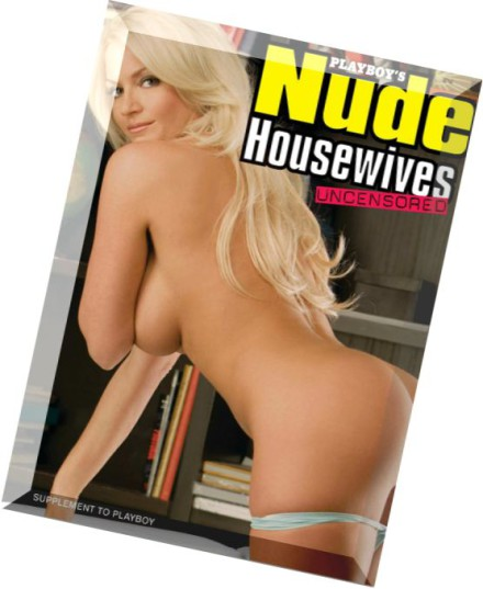download playboy s nude housewives uncensored 2009   pdf