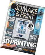 3D Make & Print - Volume 1, 2015
