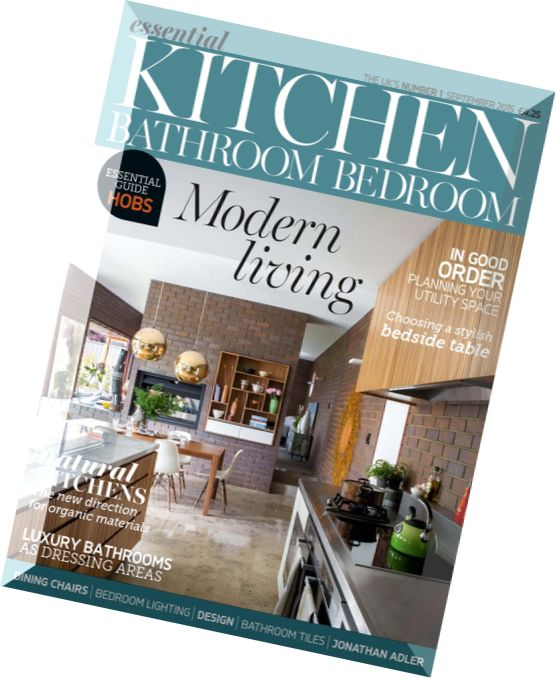 Download essential kitchen bathroom bedroom september 2015 pdf magazine for Essential kitchens and bathrooms
