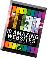10 Amazing Websites and How to Build Them - Volume 2