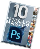 10 Projects to Master Photoshop