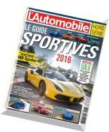 L'Automobile Magazine - Hors-Serie - Guide Sportive 2016
