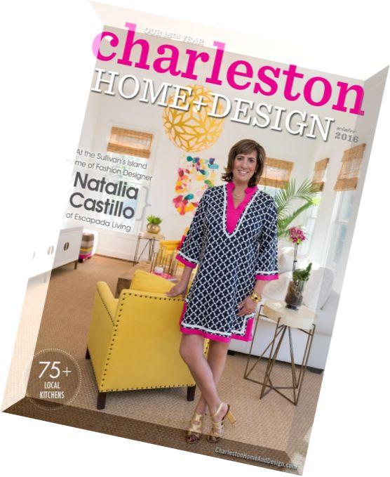 Emejing Charleston Home And Design Magazine Images - Interior ...