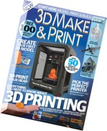 3D Make And Print 2nd Edition