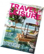 Travel + Leisure India & South Asia - May 2016