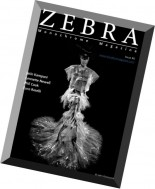 Zebra Monochrome Magazine - Issue 6, 2016