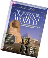 BBC History Magazine - The Story of the Ancient World