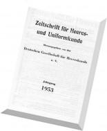 Zeitschrift fur Heeres- und Uniformkunde - N 128-133, 1953