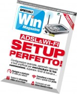 Win Magazine Speciali - ADSL & WI-FI Setup Perfetto 2016