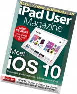 iPad User Magazine - Issue 30, 2016
