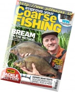 Improve Your Coarse Fishing - Issue 315, 2016