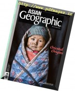 Asian Geographic - Issue 6, 2016