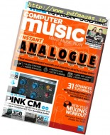 Computer Music - Issue 239, February 2017