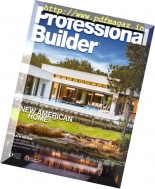 Professional Builder - January 2017