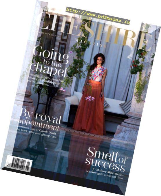 The Cheshire Magazine - February 2017