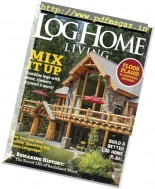 Log Home Living - March 2017