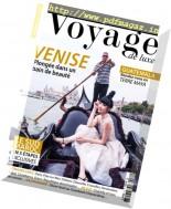 Voyage de Luxe - Issue 70, 2016