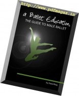 A Ballet Education - The Guide to Male Ballet 2014-2015