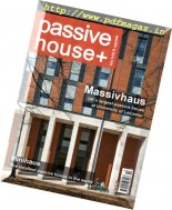 Passive House+ UK - Issue 18, 2016
