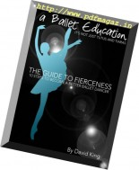 A Ballet Education - The Guide to Fierceness 2014-2015