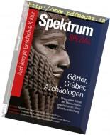 Spektrum der Wissenschaft - Spezial Archaologie - Geschichte - Kultur N 01, 2017
