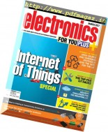 Electronics For You - March 2017