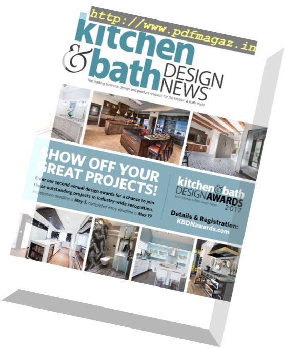 Download Kitchen Bath Design News March 2017 Pdf Magazine