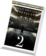 A Ballet Education - Janaury 2017