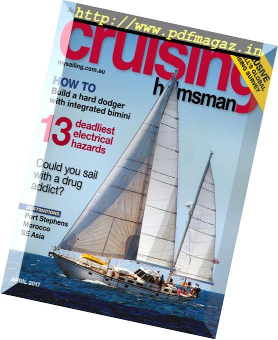 Cruising Helmsman – April 2017