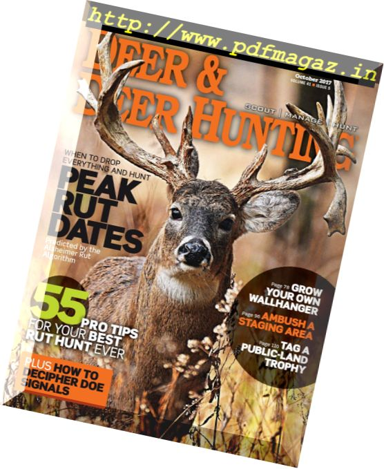 pro tips for deer hunting The one thing you absolutely have to know to consistently take deer the real secrets to deer hunting success publish the expert gave me dozens more tips.