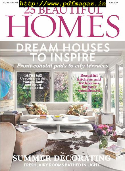 Download 25 Beautiful Homes July 2019 Pdf Magazine