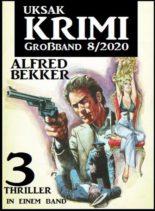 Uksak Krimi Grossband – Nr.8 2020
